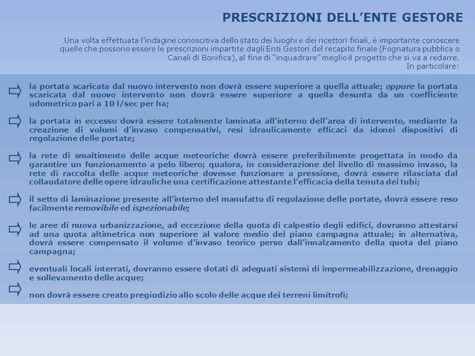 PRESCRIZIONI DELL'ENTE GESTORE