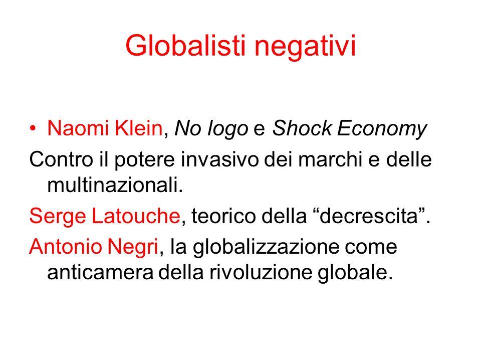 Globalisti negativi Naomi Klein, No logo e Shock Economy