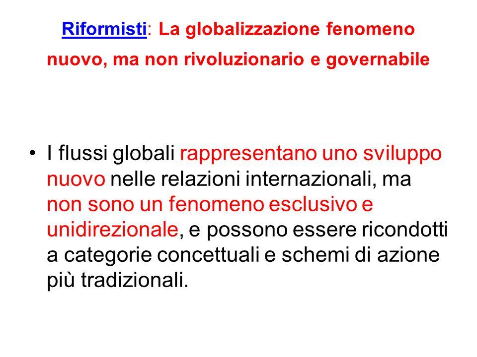 Riformisti: La globalizzazione fenomeno nuovo, ma non rivoluzionario e governabile