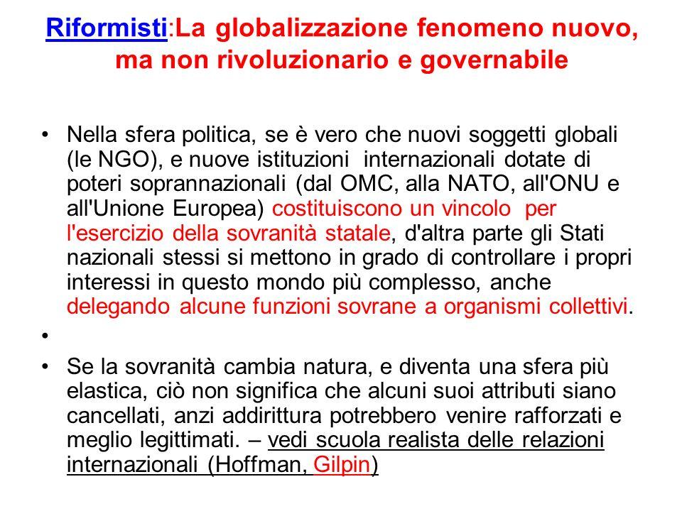 Riformisti:La globalizzazione fenomeno nuovo, ma non rivoluzionario e governabile