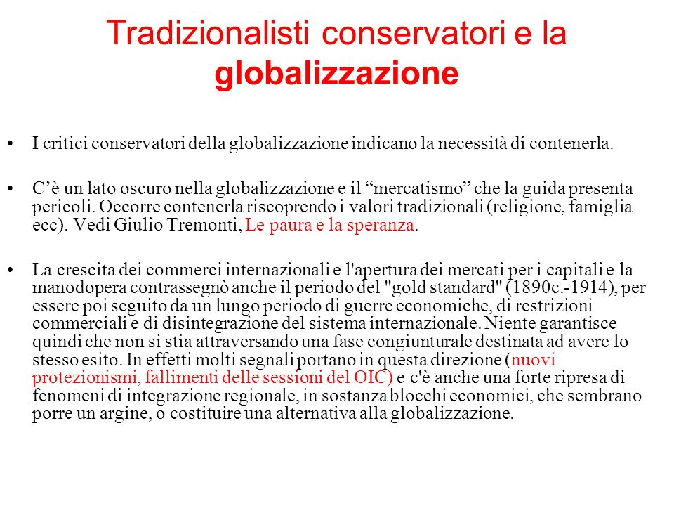 Tradizionalisti conservatori e la globalizzazione