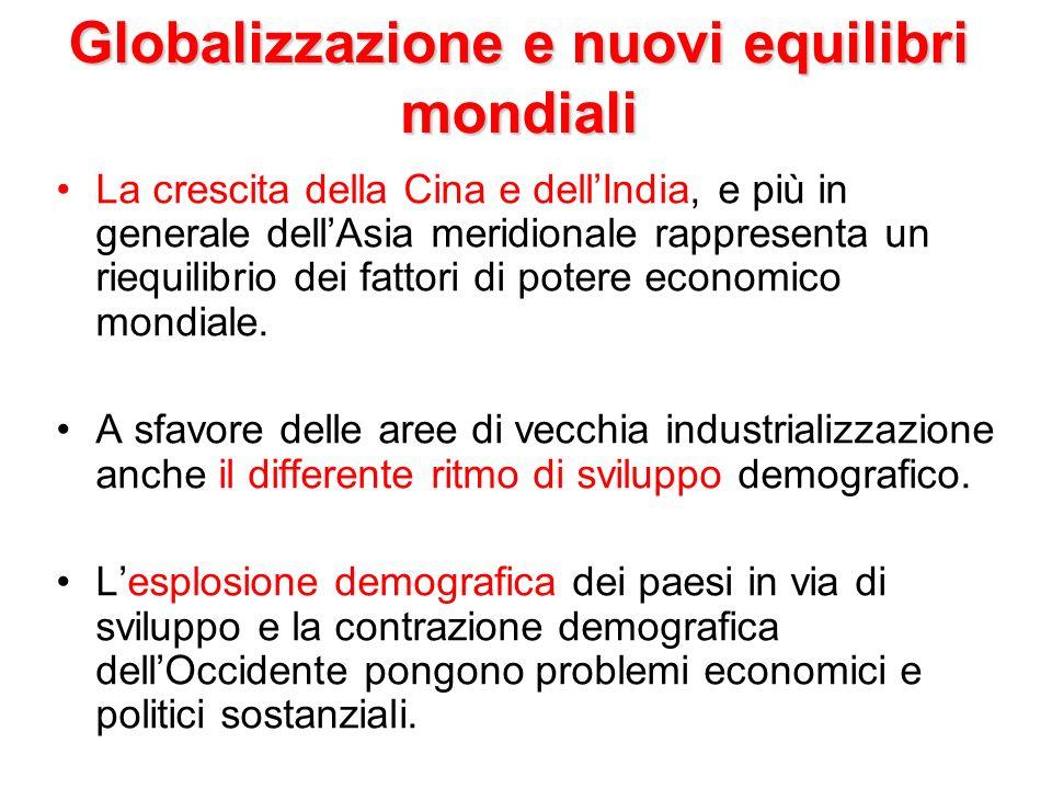 Globalizzazione e nuovi equilibri mondiali