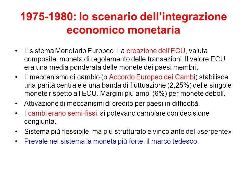 1975-1980: lo scenario dell'integrazione economico monetaria