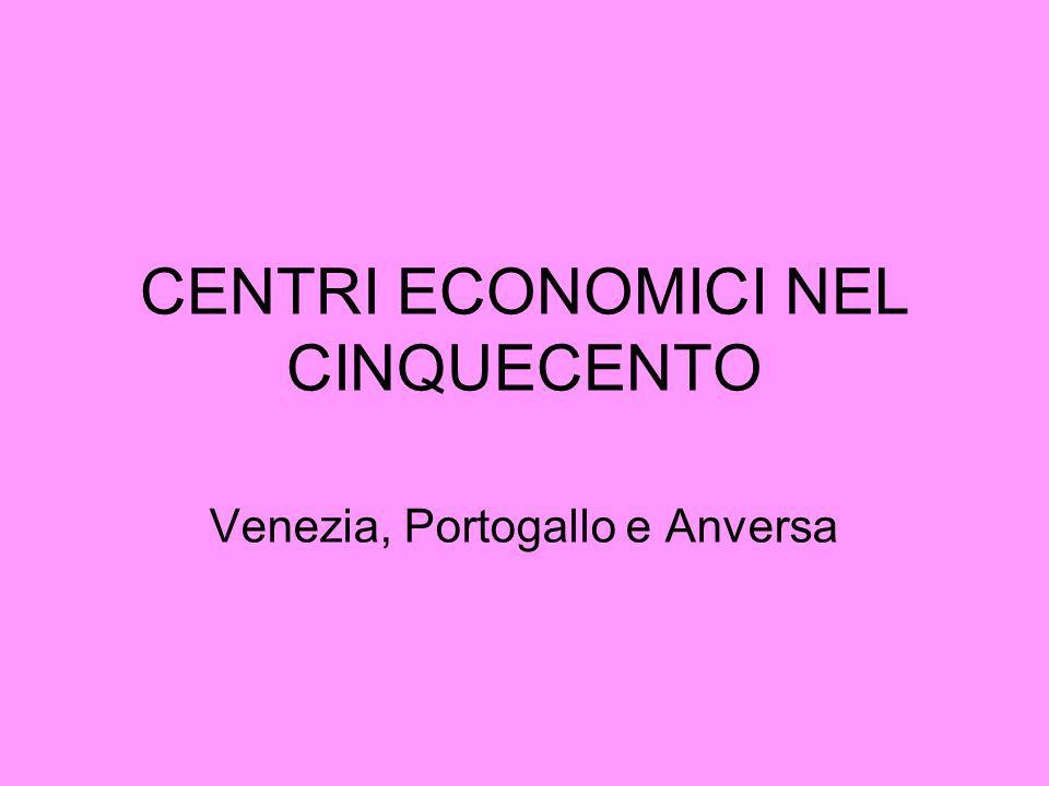 CENTRI ECONOMICI NEL CINQUECENTO