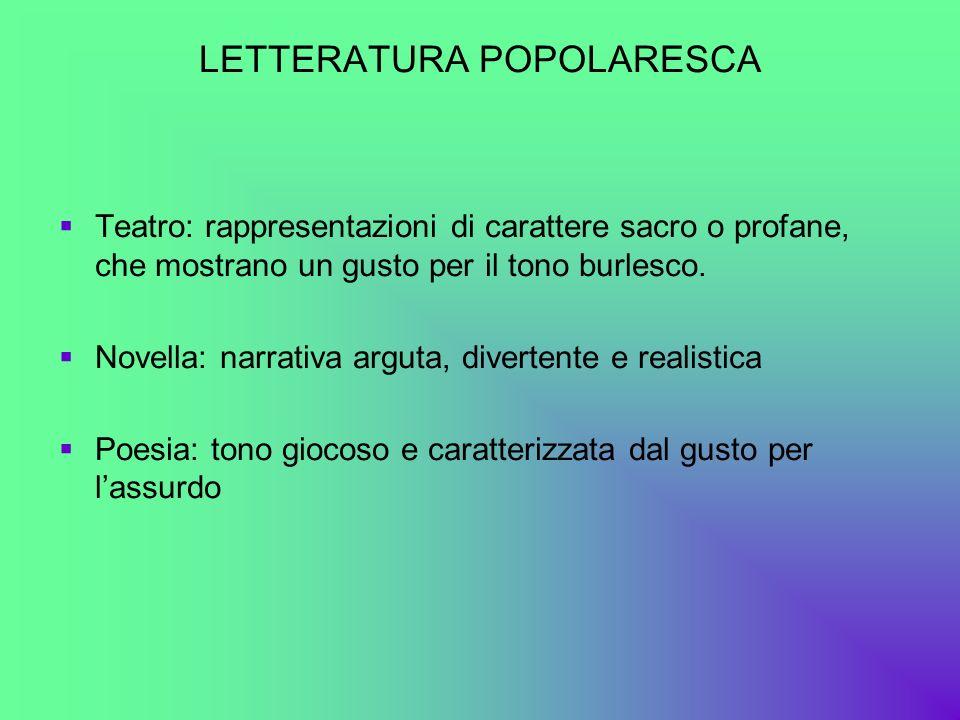LETTERATURA POPOLARESCA