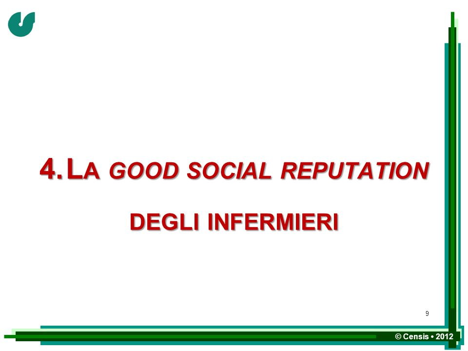 4. La good social reputation