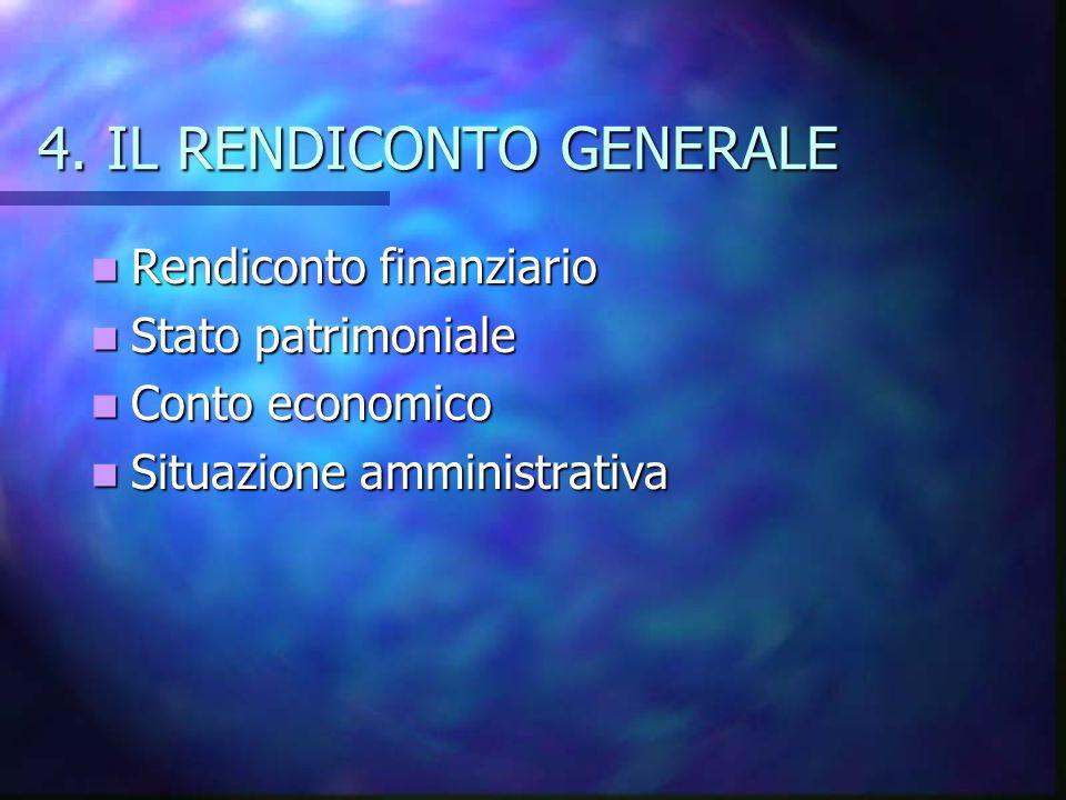 4. IL RENDICONTO GENERALE