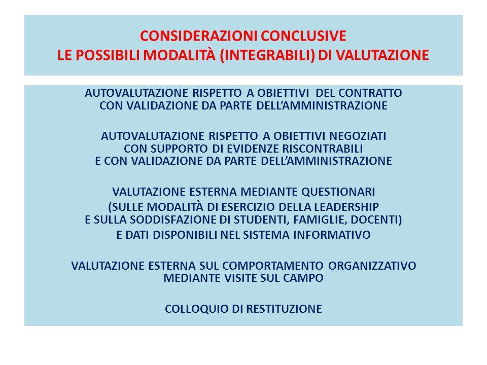 CONSIDERAZIONI CONCLUSIVE LE POSSIBILI MODALITÀ (INTEGRABILI) DI VALUTAZIONE