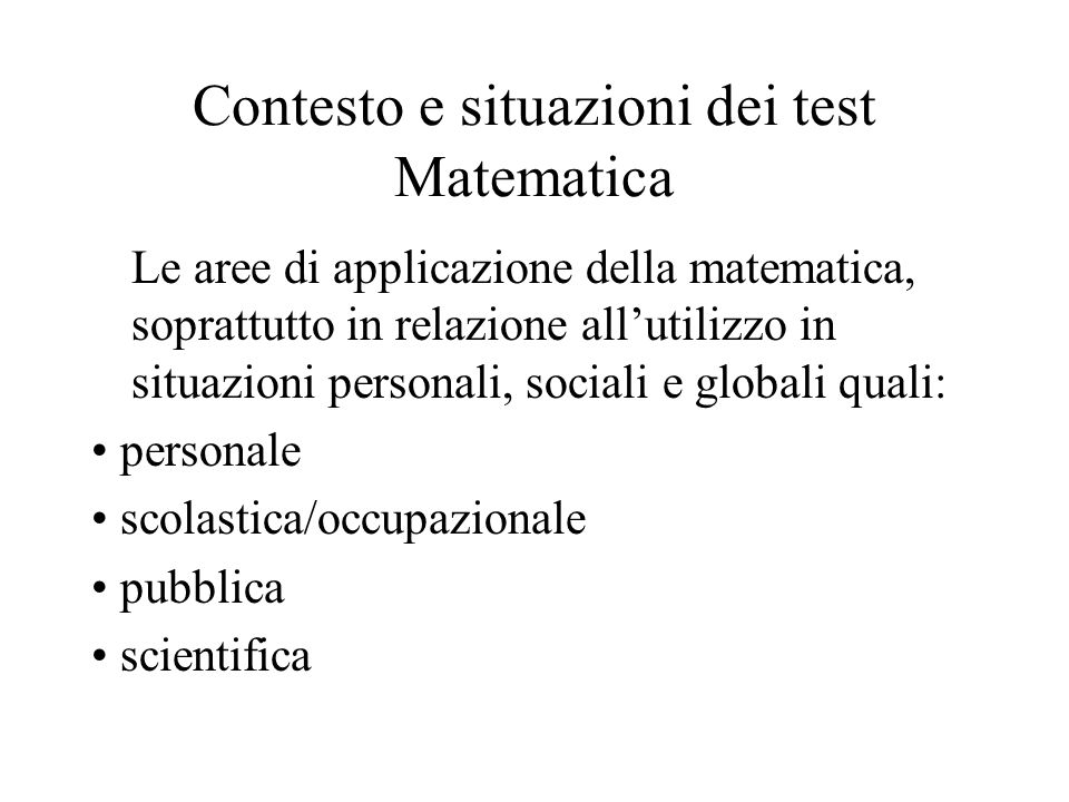 Contesto e situazioni dei test Matematica
