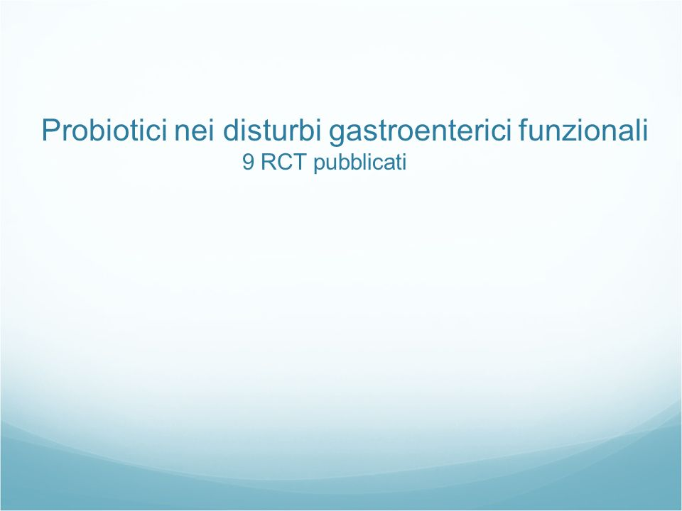 Probiotici nei disturbi gastroenterici funzionali