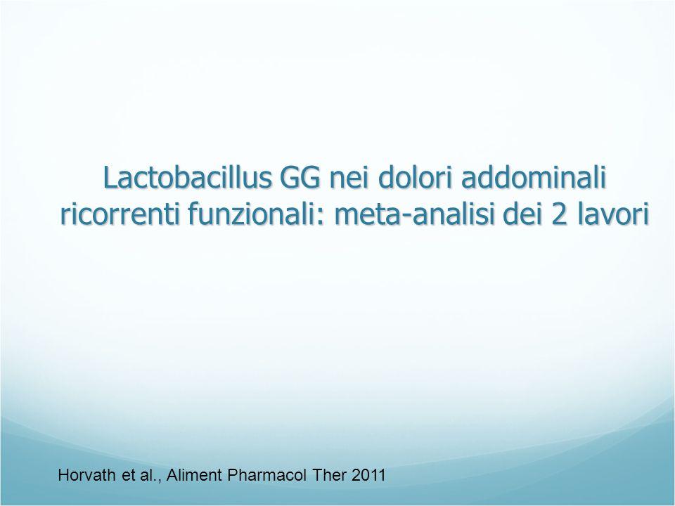 Lactobacillus GG nei dolori addominali ricorrenti funzionali: meta-analisi dei 2 lavori