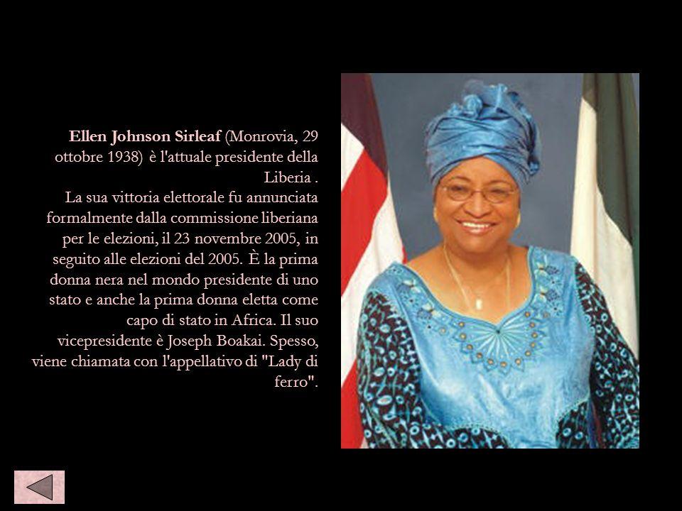 Ellen sirlaf Ellen Johnson Sirleaf (Monrovia, 29 ottobre 1938) è l attuale presidente della Liberia .