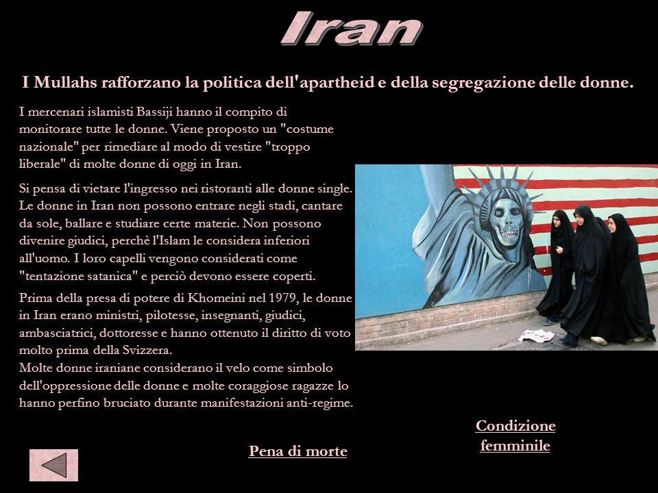 Iran Iran. I Mullahs rafforzano la politica dell apartheid e della segregazione delle donne.