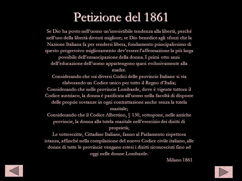 Petizione del 1861 Se Dio ha posto nell'uomo un'irresistibile tendenza alla libertà, perché.