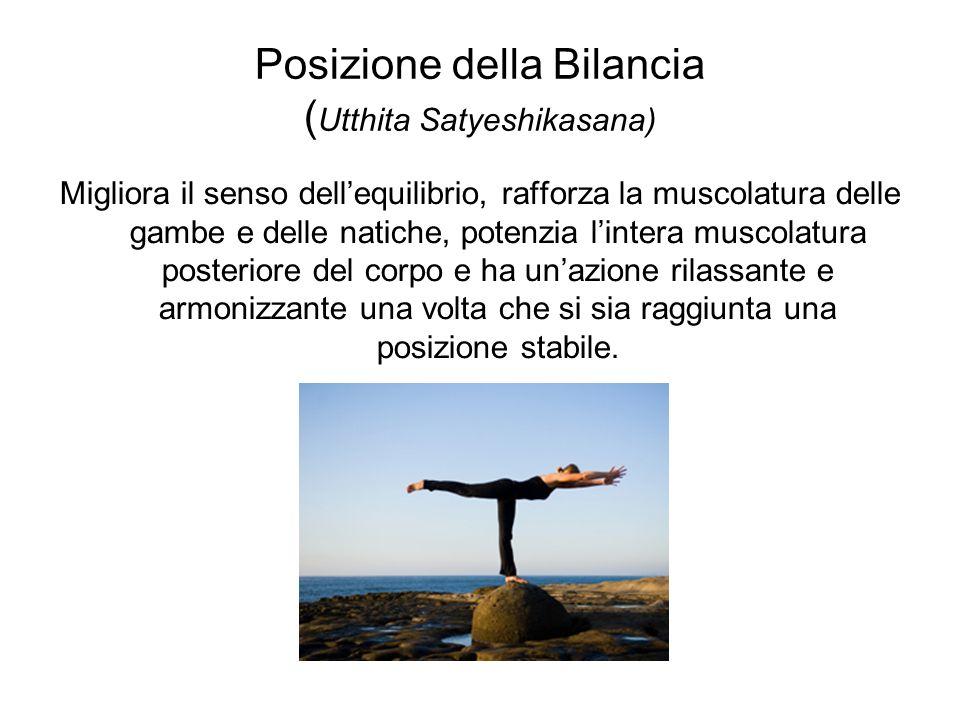 Posizione della Bilancia (Utthita Satyeshikasana)