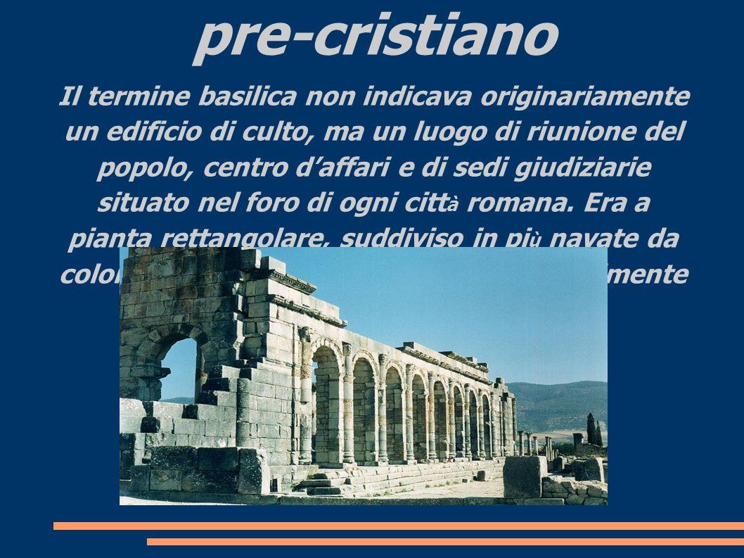 La basilica nel mondo pre-cristiano