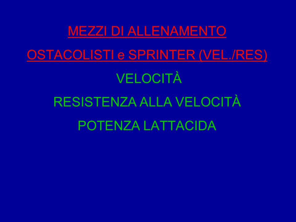 MEZZI DI ALLENAMENTO OSTACOLISTI e SPRINTER (VEL