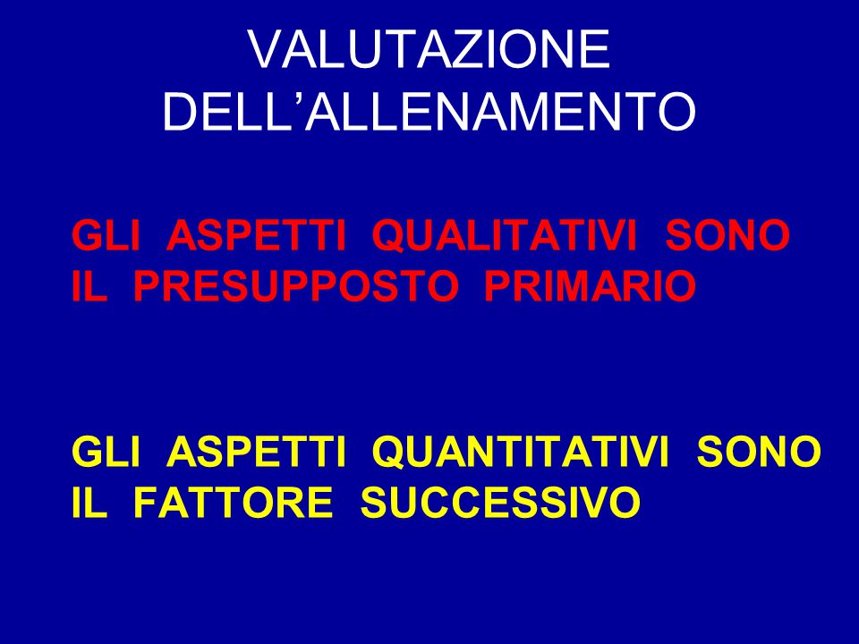 VALUTAZIONE DELL'ALLENAMENTO
