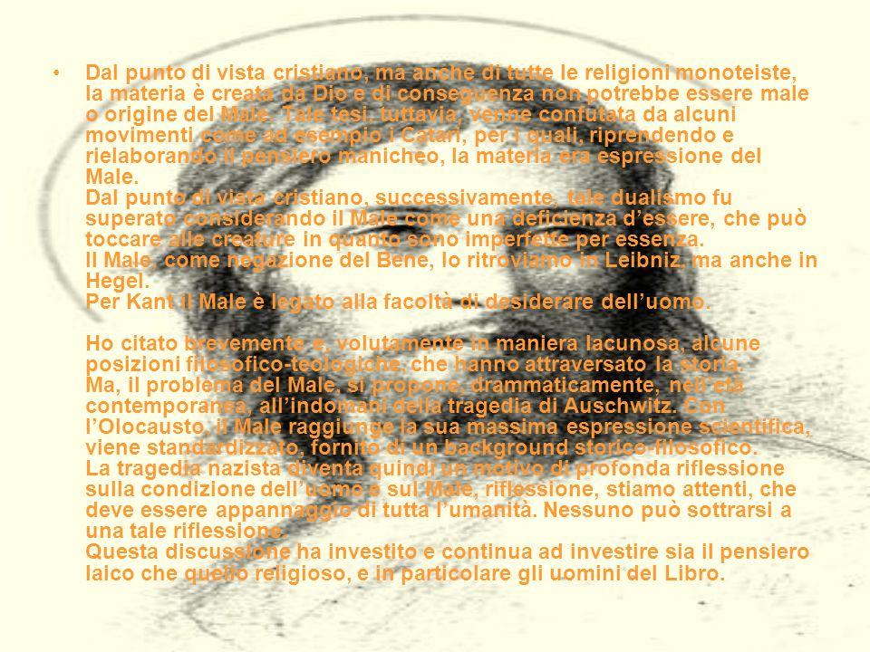Dal punto di vista cristiano, ma anche di tutte le religioni monoteiste, la materia è creata da Dio e di conseguenza non potrebbe essere male o origine del Male.
