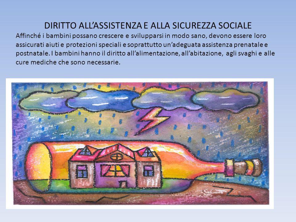 DIRITTO ALL'ASSISTENZA E ALLA SICUREZZA SOCIALE