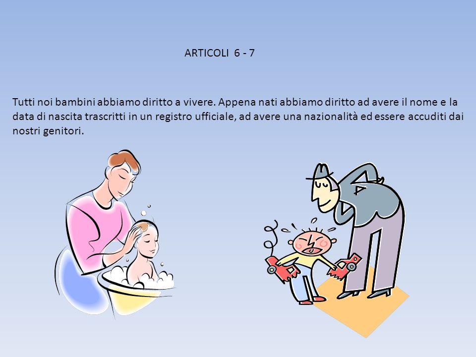 ARTICOLI 6 - 7