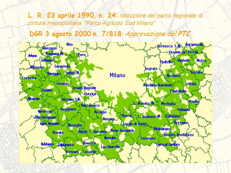 L. R. 23 aprile 1990, n. 24: Istituzione del parco regionale di cintura metropolitana Parco Agricolo Sud Milano