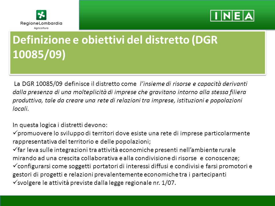 Definizione e obiettivi del distretto (DGR 10085/09)