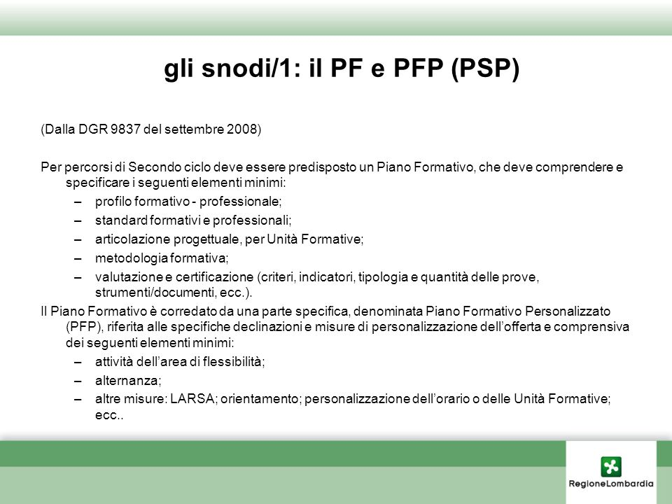 gli snodi/1: il PF e PFP (PSP)