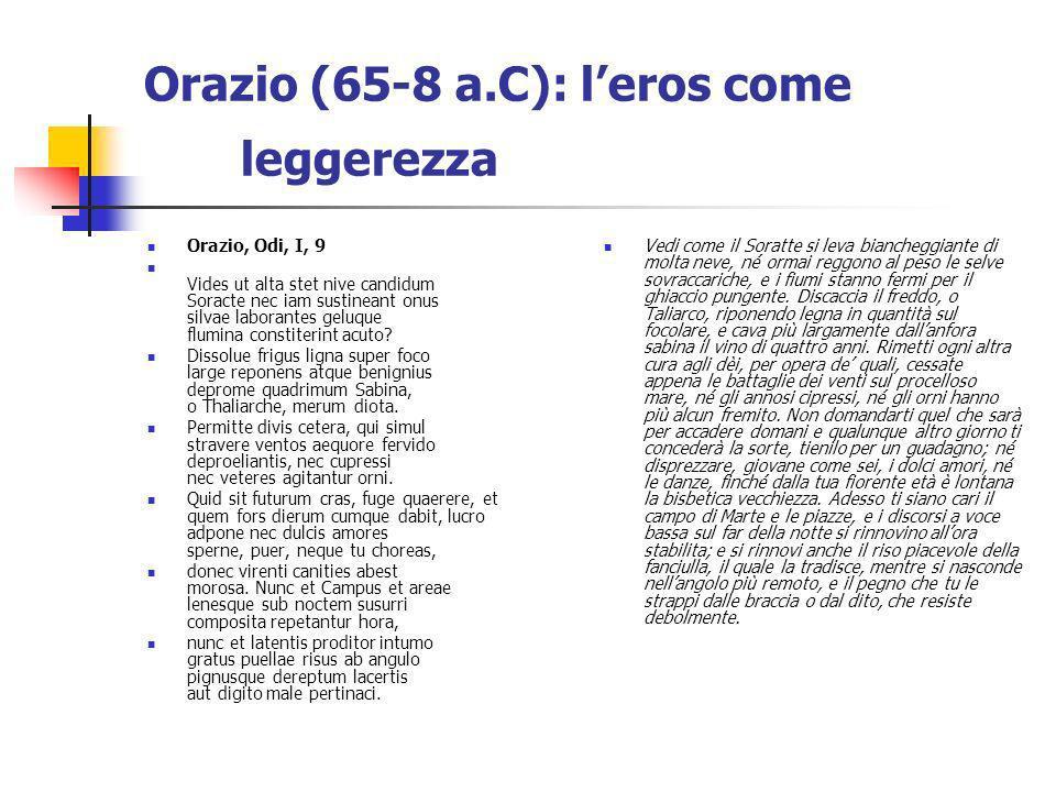 Orazio (65-8 a.C): l'eros come leggerezza