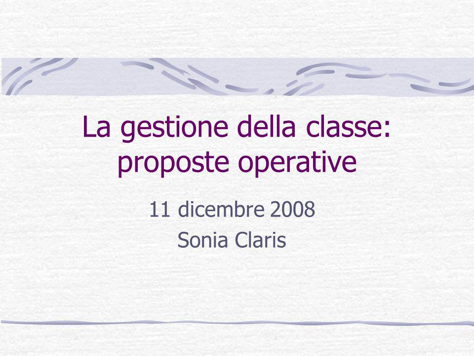 La gestione della classe: proposte operative