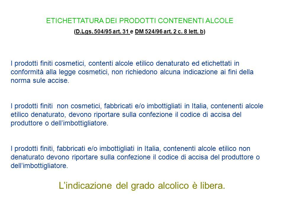 (D.Lgs. 504/95 art. 31 e DM 524/96 art. 2 c. 8 lett. b)