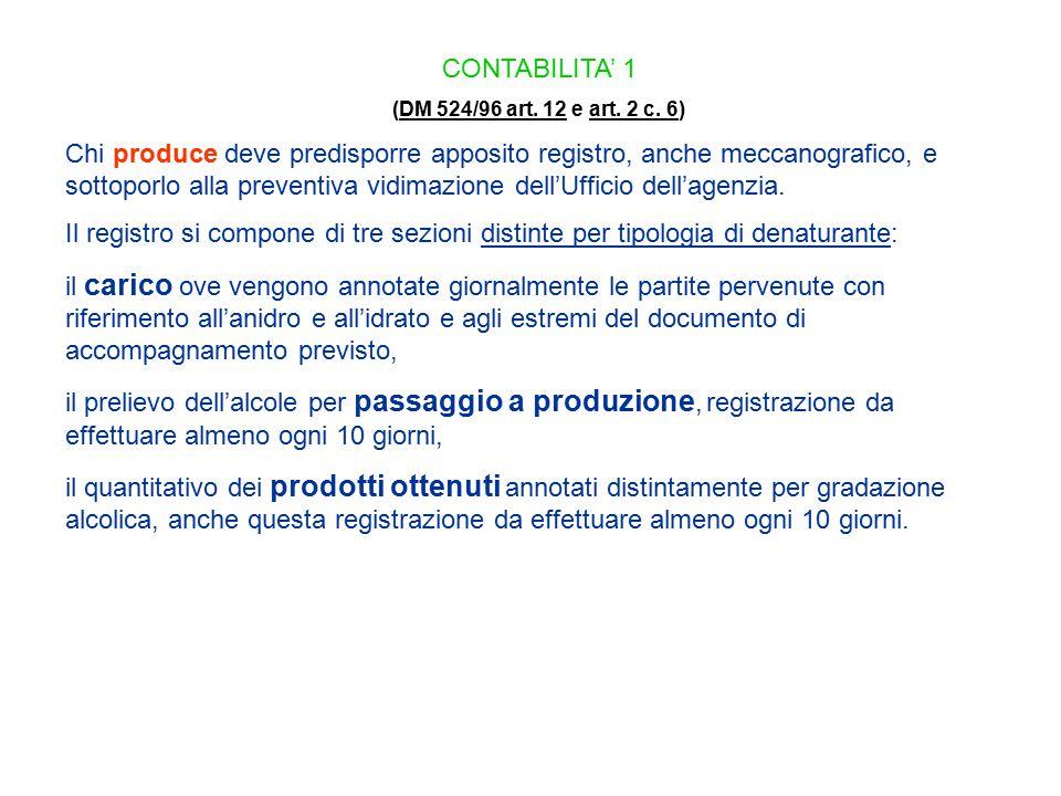 CONTABILITA' 1 (DM 524/96 art. 12 e art. 2 c. 6)