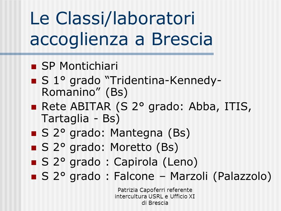 Le Classi/laboratori accoglienza a Brescia