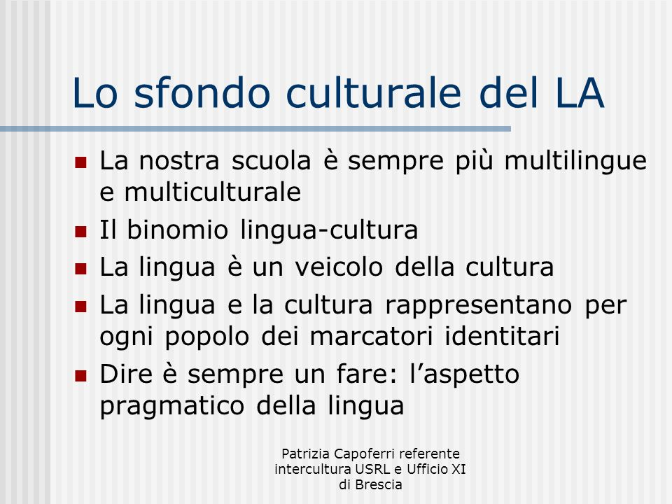 Lo sfondo culturale del LA