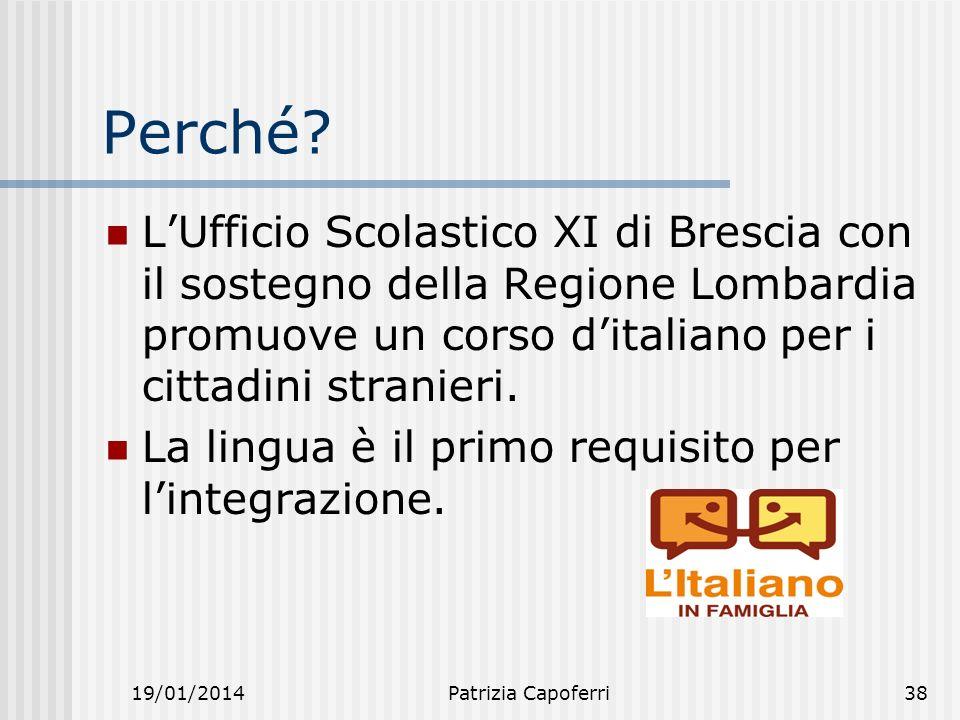 Perché L'Ufficio Scolastico XI di Brescia con il sostegno della Regione Lombardia promuove un corso d'italiano per i cittadini stranieri.