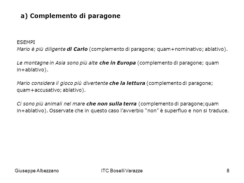 a) Complemento di paragone