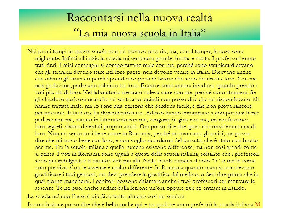 Raccontarsi nella nuova realtà La mia nuova scuola in Italia