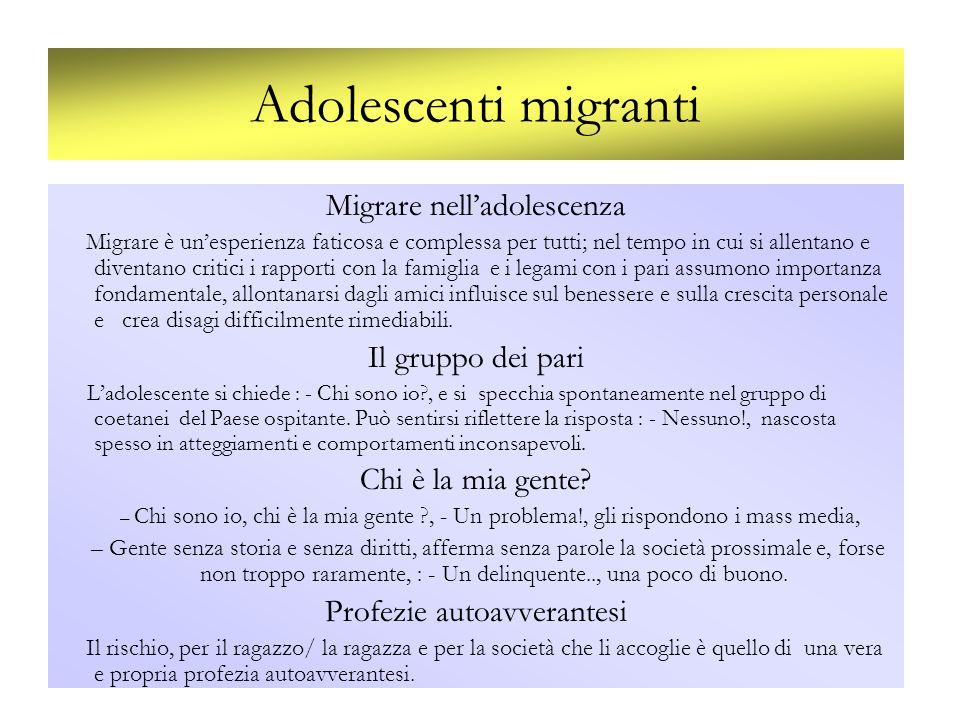 Adolescenti migranti Migrare nell'adolescenza Il gruppo dei pari