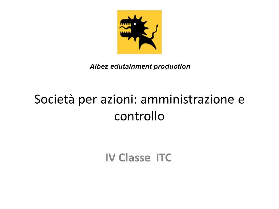 Società per azioni: amministrazione e controllo