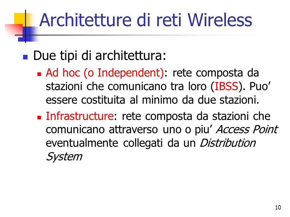 Architetture di reti Wireless