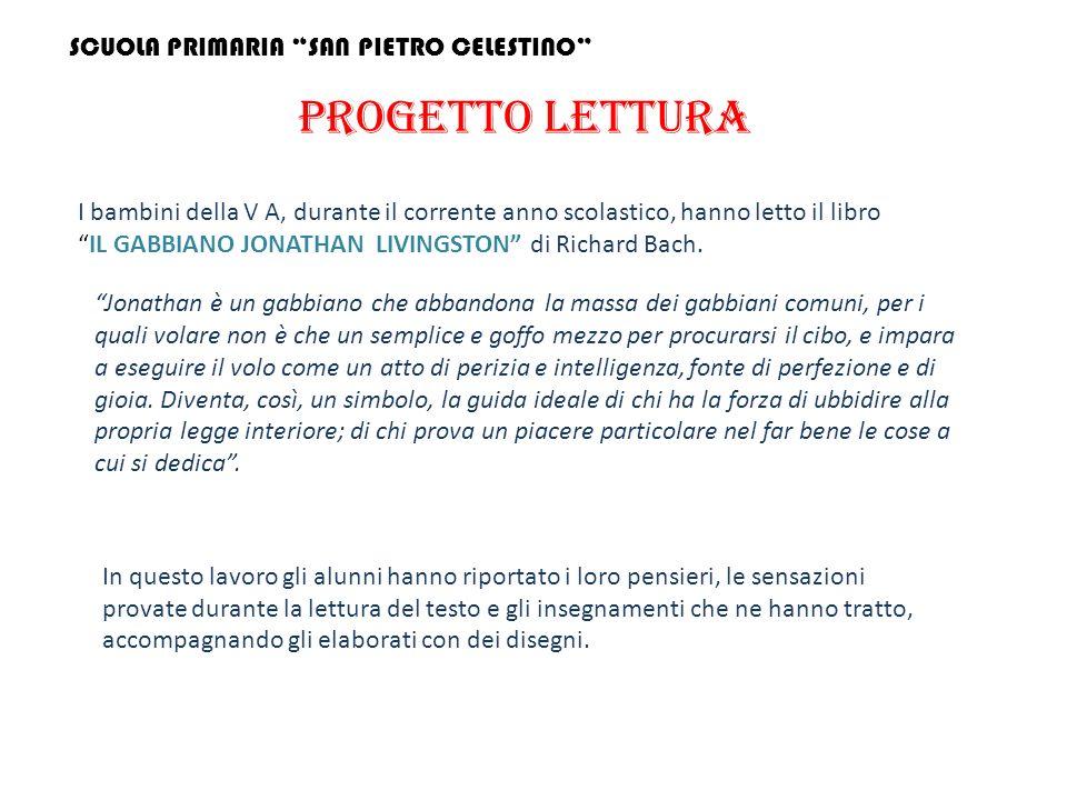 PROGETTO LETTURA SCUOLA PRIMARIA SAN PIETRO CELESTINO