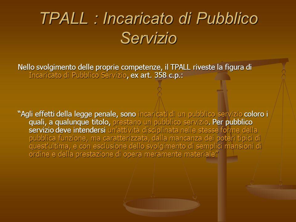 TPALL : Incaricato di Pubblico Servizio