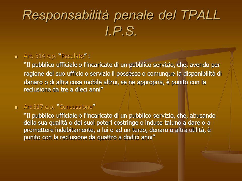 Responsabilità penale del TPALL I.P.S.