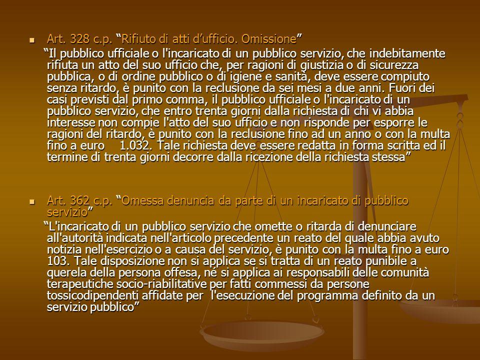 Art. 328 c.p. Rifiuto di atti d'ufficio. Omissione