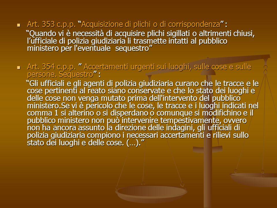 Art. 353 c.p.p. Acquisizione di plichi o di corrispondenza :