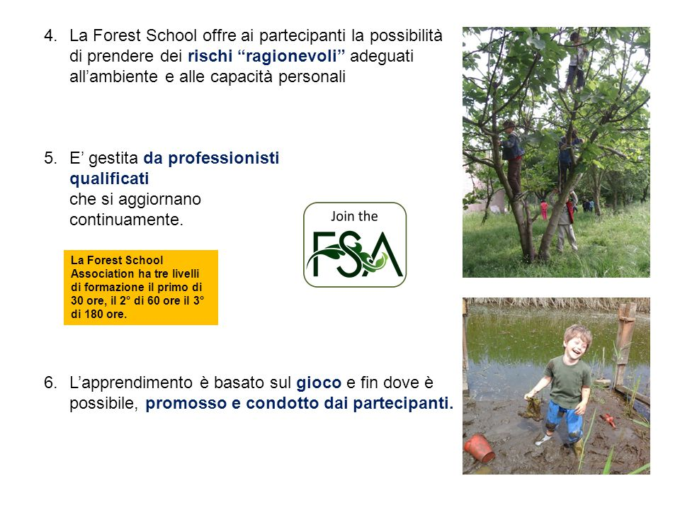 La Forest School offre ai partecipanti la possibilità