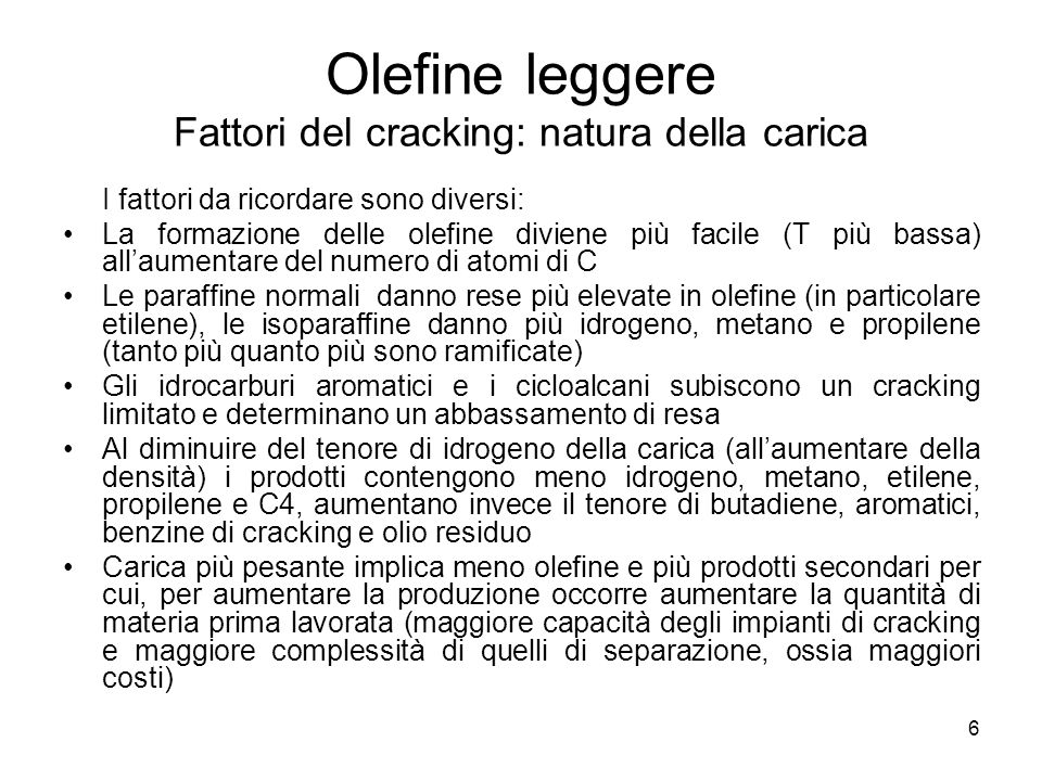 Olefine leggere Fattori del cracking: natura della carica
