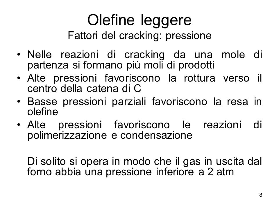 Olefine leggere Fattori del cracking: pressione