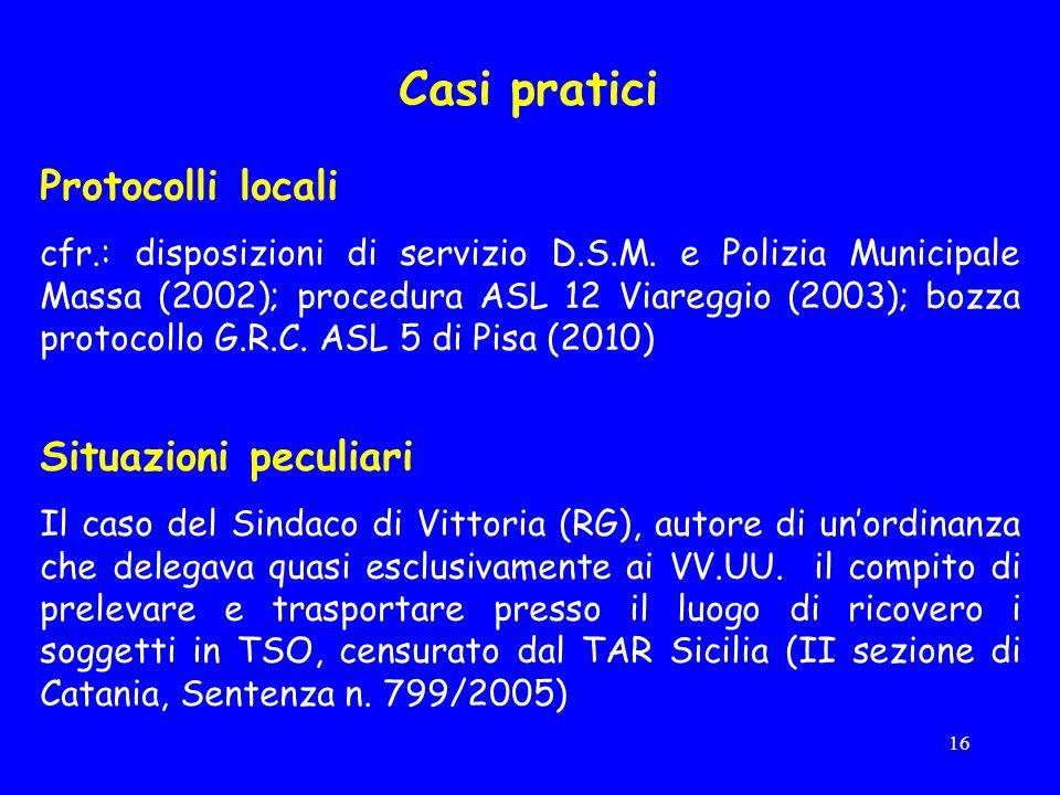 Casi pratici Protocolli locali Situazioni peculiari
