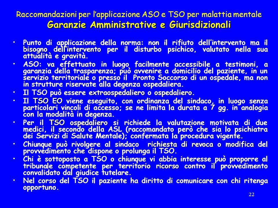 Raccomandazioni per l'applicazione ASO e TSO per malattia mentale Garanzie Amministrative e Giurisdizionali
